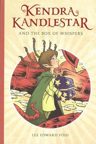 Kendra Kandlestar and the Box of Whispers (The Chronicles of Kendra Kandlestar)