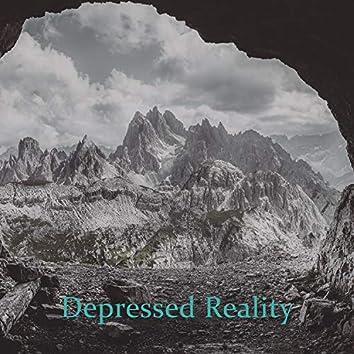 Depressed Reality