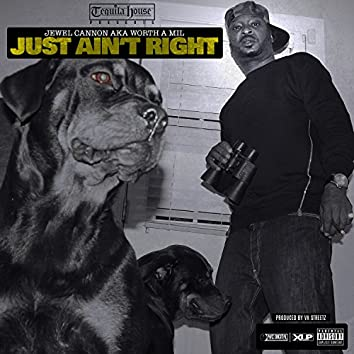 Just Ain't Right - Single