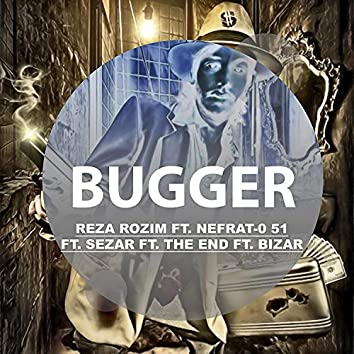 Bugger (feat. Nefrat 051, Sezar, The End & Bizar)