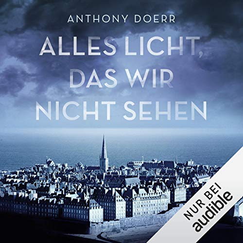 Alles Licht, das wir nicht sehen                   By:                                                                                                                                 Anthony Doerr                               Narrated by:                                                                                                                                 Frank Arnold                      Length: 16 hrs and 34 mins     Not rated yet     Overall 0.0