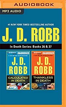 MP3 CD J. D. Robb - In Death Series: Books 36 & 37: Calculated In Death & Thankless In Death Book