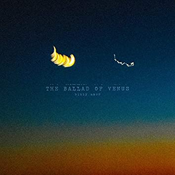 The Ballad of Venus
