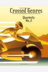 Crossed Genres Quarterly 02 Paperback