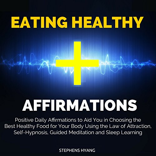 Eating Healthy Affirmations cover art