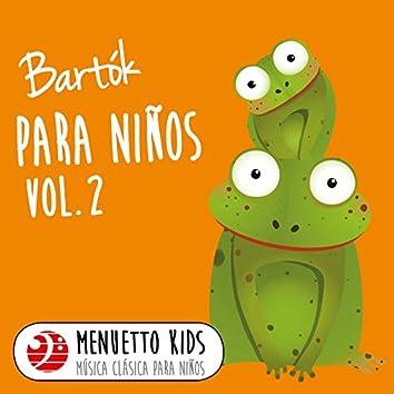 Bartók: Para niños, Sz. 42, Vol. 2 (Menuetto Kids - Música clásica para niños)