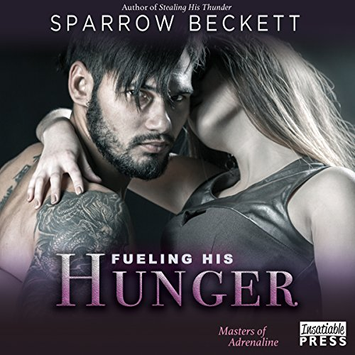 Fueling His Hunger audiobook cover art