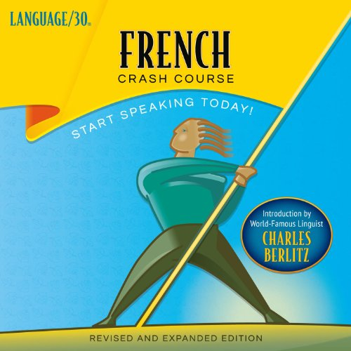 French Crash Course by LANGUAGE/30 audiobook cover art