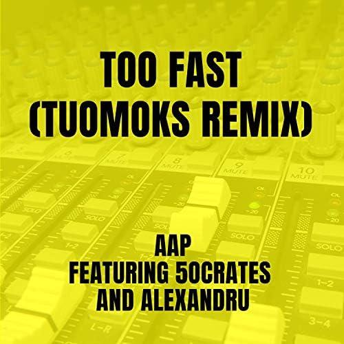 AAP feat. Alexandru & 5ocrates