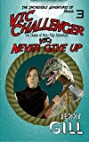book cover art of Vic: Never Give Up by Jerry Gill