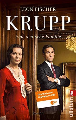 Krupp - Eine Familie zwischen Krieg und Frieden