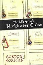 The Sixth Grade Nickname Game The Sixth Grade Nickname Game