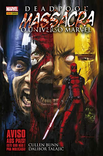 Deadpool massacra o Universo Marvel (Portuguese Edition)