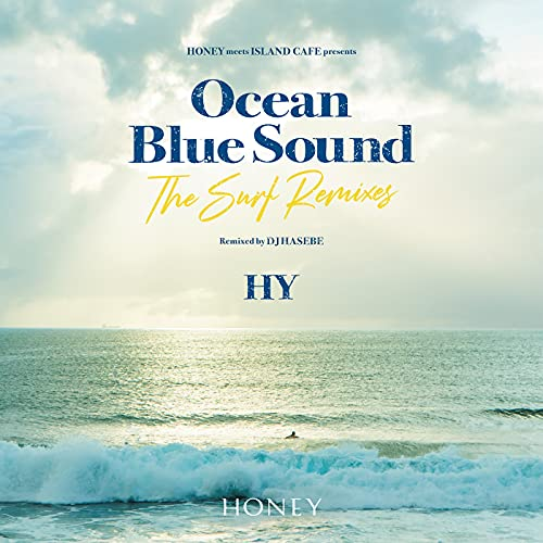 HONEY meets ISLAND CAFE presents HY Ocean Blue Sound ‐The Surf Remixes‐の商品画像