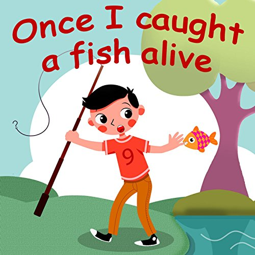 Once I Caught a Fish Alive