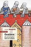 Ousama - Un Prince Syrien Face aux Croisés
