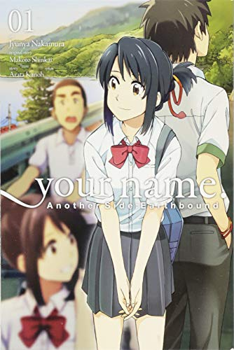 your name. Another Side:Earthbound, Vol. 1 (manga) (your name. Another Side:Earthbound (manga), 1)