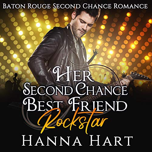 Her Second Chance Best Friend Rockstar audiobook cover art