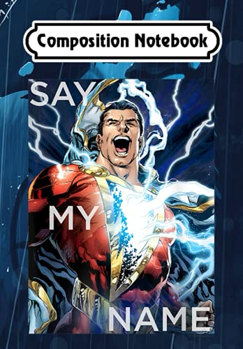 Composition Notebook: Shazam! Say My Name, Journal 6 x 9, 100 Page Blank Lined Paperback Journal/Notebook