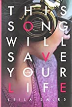 This Song Will Save Your Life by Sales, Leila (2013) Hardcover
