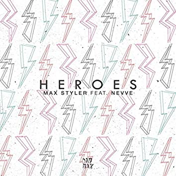 Heroes (feat. Nevve)