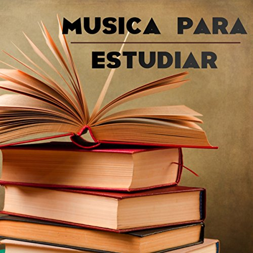 Musica para Estudiar - Piano, New Age y Musica Clasica Ambiental Relajante para Estudiar