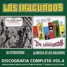 Discografia Completa 4: Estereofonia / La Musica D by LOS IRACUNDOS (2003-05-26)