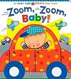 Zoom, Zoom, Baby!: A Karen Katz Lift-the-Flap Book (Karen Katz Lift-the-Flap Books)