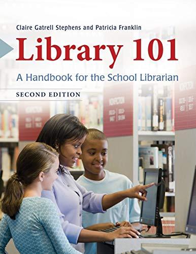 Library 101: A Handbook for the School Librarian