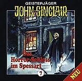 John Sinclair Edition 2000 – Folge 7 – Das Horrorschloss im Spessart