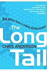 By Chris Anderson The Long Tail: How Endless Choice is Creating Unlimited Demand [Paperback] Paperback