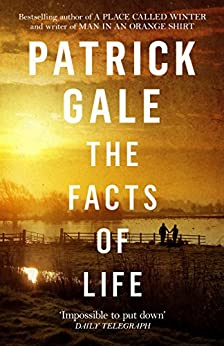 The Facts of Life by [Patrick Gale]