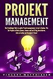 PROJEKTMANAGEMENT: Das Grundlagen Buch zu agiles Projektmanagement
