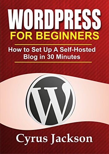 WordPress For Beginners 2021: How To Set Up A Self-Hosted WordPress Blog In 30 Minutes (Updated For 2021)