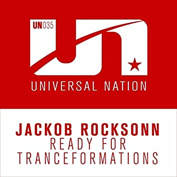 Ready for Tranceformations (Extended Mix)