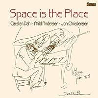 Space is the Place by Carsten Dahl / Arild Andersen / Jon Christensen (2012-06-29)