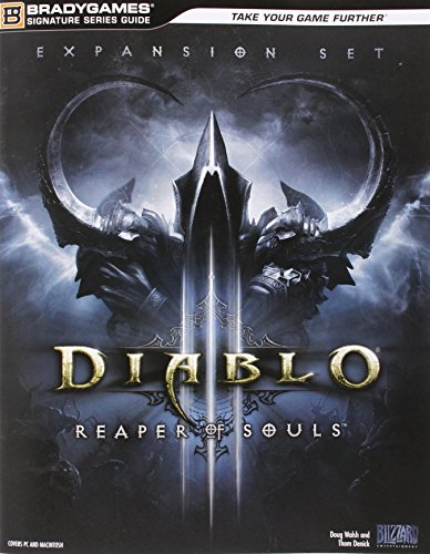 Diablo III: Reaper of Souls Signature Series Strategy Guide (Offical Strategy Guide)