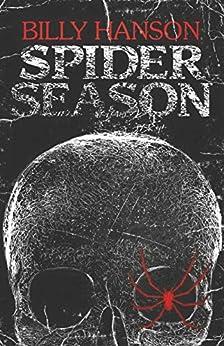 Spider Season by [Billy Hanson, Karl Slominski, Roz Weisberg]
