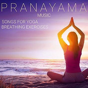 Pranayama Music: Songs for Yoga Breathing Exercises, Breath Namaste Music