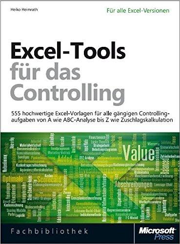 Excel-Tools für das Controlling, mit 555 hochwertigen Excel-Vorlagen für alle gängigen Controllingaufgaben