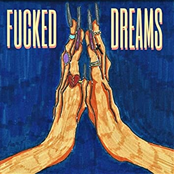 Fucked Dreams