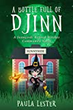 A Bottle Full of Djinn (Sunnyside Retired Witches Community Book 1)