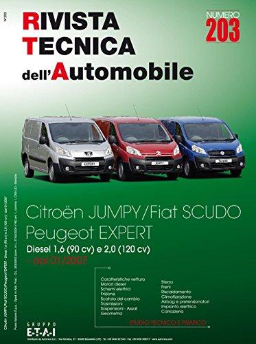 Citroën Jumpy/Fiat Scudo/Peuheot Expert. Dal 01/2007 diesel 1.6 (90 cv). Ediz. multilingue (Rivista tecnica dell'automobile)
