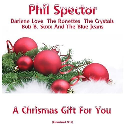 Various artists feat. Phil Spector, Darlene Love, The Ronettes, Bob B. Soxx and The Blue Jeans & The Crystals