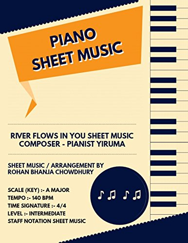 River Flows In You Staff Notation Sheet Music : Pianist Yiruma Songs On Piano Staff Notation Sheet Music (English Edition)