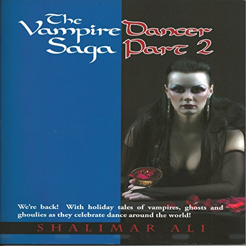 The Vampire Dancer Saga Part 2  By  cover art