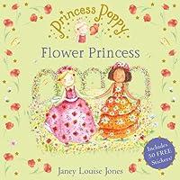 Princess Poppy: The Flower Princess (Princess Poppy Picture Books)