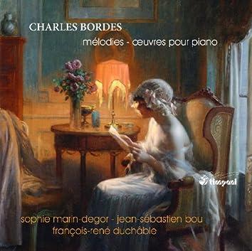 Bordes: Mélodies - Oeuvres pour piano