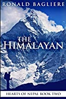 The Himalayan (Hearts Of Nepal Book 2)