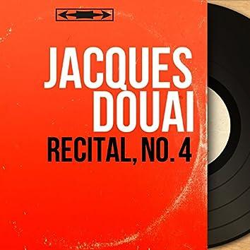 Récital, no. 4 (Mono Version)